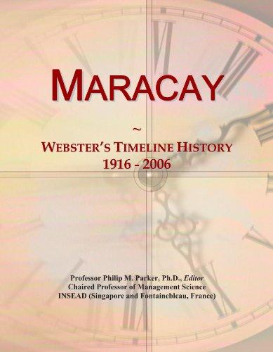 Maracay: Webster\'s Timeline History, 1916 - 2006