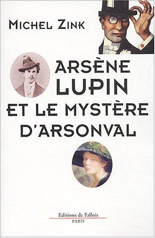 Arsne Lupin et le mystre D'Arsonval