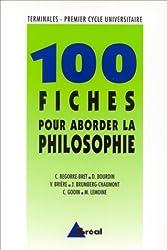 100 fiches pour aborder la philosophie