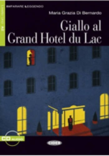 Giallo al Grand Hotel du Lac (1CD audio)