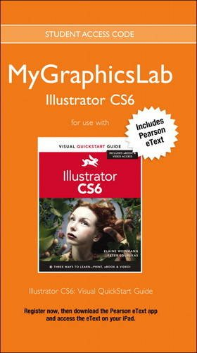 MyGraphicsLab Access Code Card with Pearson eText for Illustrator CS6: Visual QuickStart Guide