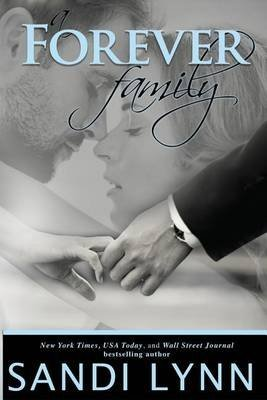 [(A Forever Family)] [By (author) Sandi Lynn] published on (July, 2015)