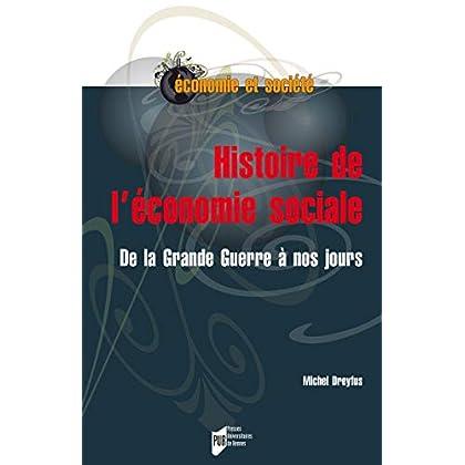 Histoire de l'économie sociale: De la Grande Guerre à nos jours (Économie, gestion et société)