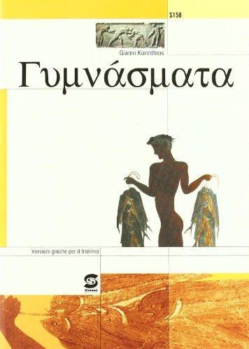 Gimnasmata. Versioni greche. Per il triennio