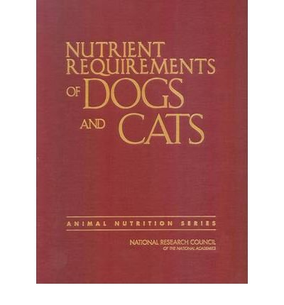 [(Nutrient Requirements of Dogs and Cats)] [Author: Subcommittee on Dog and Cat Nutrition] published on (June, 2006) par Subcommittee on Dog and Cat Nutrition