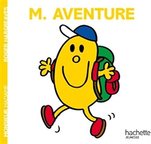 Monsieur Aventure par Roger Hargreaves
