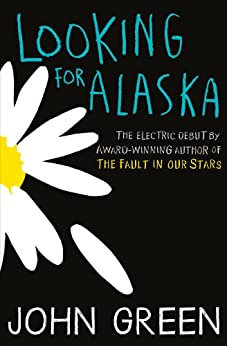 Looking For Alaska by [Green, John]