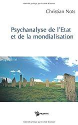 Psychanalyse de l'Etat et de la Mondialisation