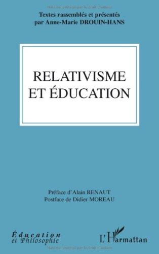 Relativisme et éducation par Anne-Marie Drouin-Hans, Collectif