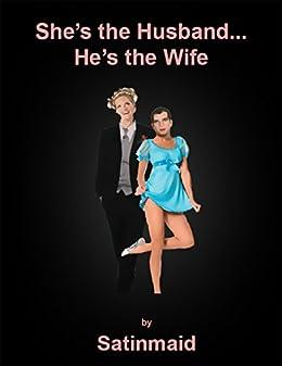 Wife Feminizes Her Husband
