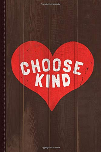 Choose Kind Journal Notebook: Blank Lined Ruled For Writing 6x9 120 Pages por Flippin Sweet Books
