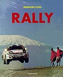 Rally : l'histoire d'un sport. Edition trilingue : français, allemand, anglais