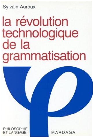 LA REVOLUTION TECHNOLOGIQUE DE LA GRAMMATISATION