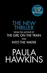 Untitled: The unmissable new thriller from the author of global bestsellers The Girl on the Train and Into the Water