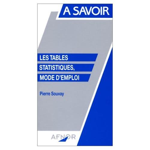Les tables statistiques, mode d'emploi