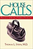 House Calls: Recollections of a Family Doctor