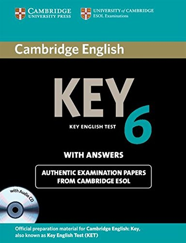 Cambridge English Key 6 Self-study Pack (Student's Book with Answers and Audio CD) (KET Practice Tests)