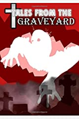 Tales From the Graveyard Paperback