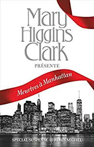 Meurtres à Manhattan par Mary Higgins Clark