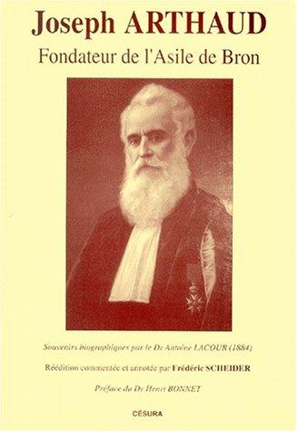 Joseph Arthaud : asile de Bron