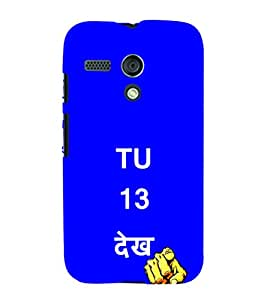 EPICCASE Tu 13 dekh Mobile Back Case Cover For Moto G (Designer Case)