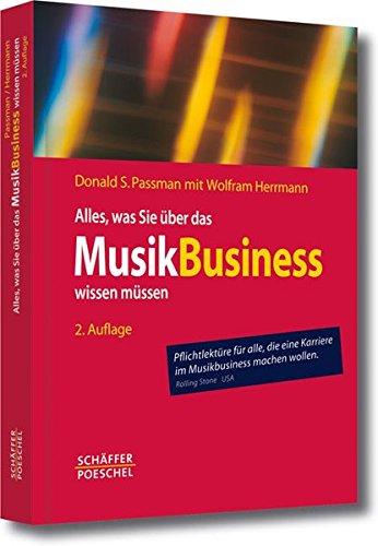 Alles-was-Sie-ber-das-Musikbusiness-wissen-mssen-Erfolgreich-verhandeln-Vertrge-gestalten-Auftritte-organisieren-Finanzen-managen
