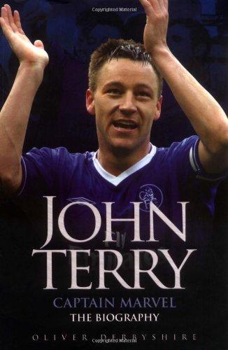 John Terry: Captain Marvel: The Biography