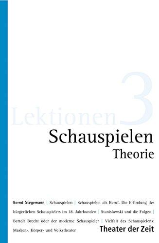 Schauspielen - Theorie (Lektionen 3)