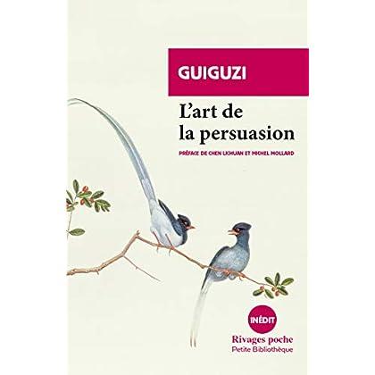 L'art de la persuasion (Rivages Poche. Petite Bibliothèque t. 922)