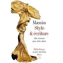 Style Et Ecriture. Du Rococo Aux Arts Deco (Collections Sciences - Sciences Humaines)