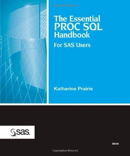 The Essential PROC SQL Handbook for SAS Users by Katherine Prairie (2005-05-19) par Katherine Prairie