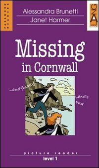 Missing in Cornwall. Con CD Audio