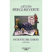 Patente de corso (1993-1998) (FUERA COLECCION ALFAGUARA ADULTOS)