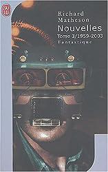 Nouvelles, tome 3 : 1959-2003