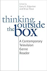 Thinking Outside the Box: A Contemporary Television Genre Reader by Gary R. Edgerton (2008-11-07)