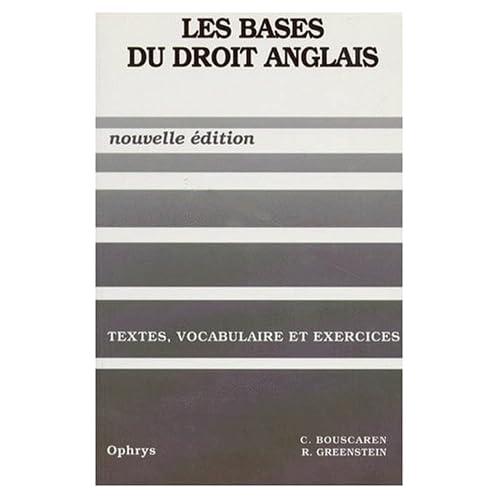 Les bases du droit anglais, textes, vocabulaire et exercices