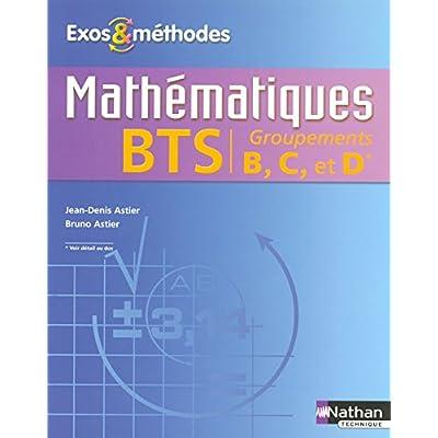 Mathématiques BTS Groupements B, C, D
