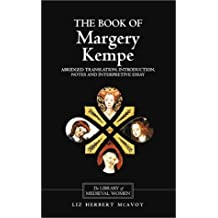 The Book of Margery Kempe: An Abridged Translation: 0 (Library of Medieval Women)