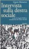 Intervista Sulla Destra Sociale