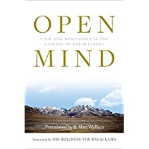 Open Mind: View and Meditation in the Lineage of Lerab Linga (English Edition)