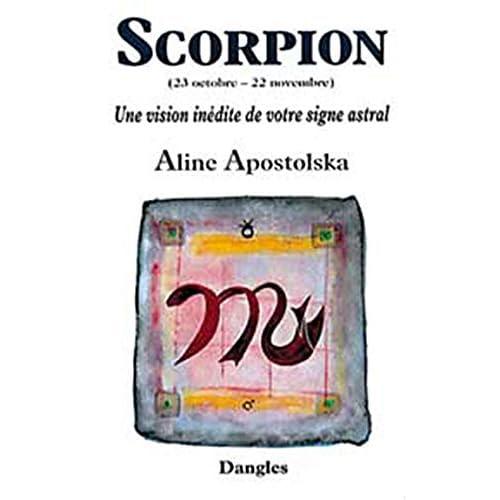 Une vision inédite de votre signe astral : Scorpion, 23 octobre-22 novembre