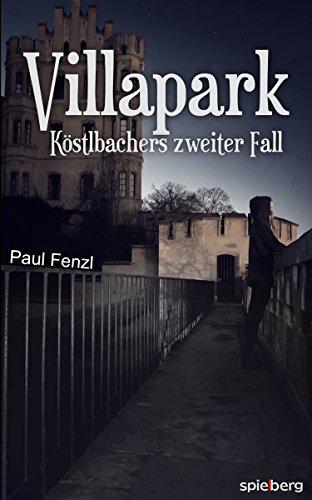 Villapark: Köstlbachers zweiter Fall