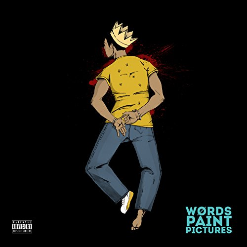 Words Paint Pictures [Explicit]