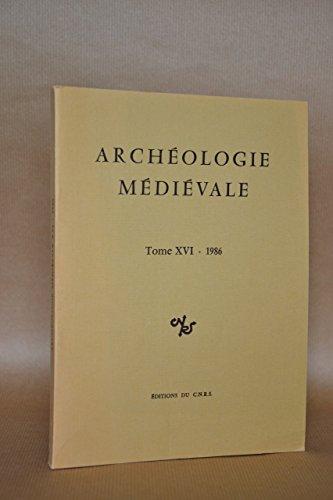 Archéologie Medievale 16-1986