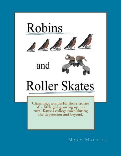 Robins and Roller Skates by Mary Magalee (2013-04-16) par Mary Magalee