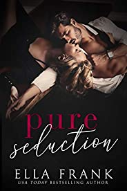 Pure Seduction (Chamberlin Brothers Book 1) (English Edition)