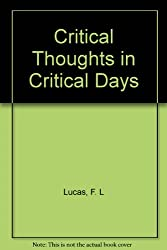 CRITICAL THOUGHTS IN CRITICAL DAYS (P.E.N. BOOKS.)