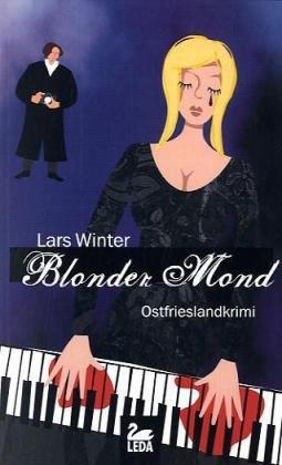Blonder Mond: Ostfrieslandkrimi