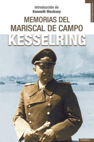Memorias Del Mariscal De Campo Ke (Tempus) por Albert Kesselring
