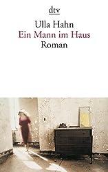 Ein Mann im Haus: Roman (dtv Literatur)